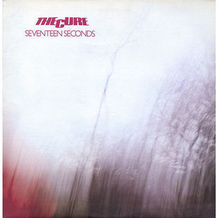The Cure – Seventeen Seconds