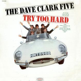 the-dave-clark-five-try-too-hard.jpg