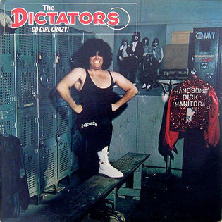 The Dictators – Go Girl Crazy!