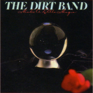 the-dirt-band-make-a-little-magic.jpg
