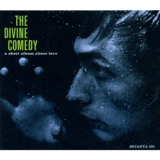 The Divine Comedy – A Short Album About Love