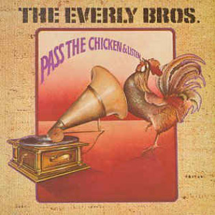 the-everly-brothers-pass-the-chicken-and-listen.jpg