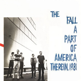 the-fall-a-part-of-america-therein-1981(1).jpg