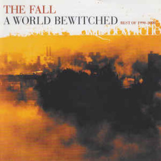 the-fall-a-world-bewitched-1990-2000.jpg