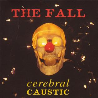 the-fall-cerebral-caustic.jpg