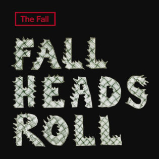 the-fall-fall-heads-roll.jpg