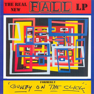 the-fall-the-real-new-fall-lp-formerly-country-on-the-click.jpg