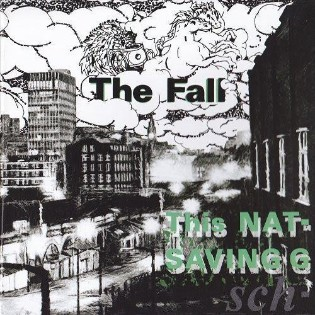 The Fall – This Nation's Saving Grace
