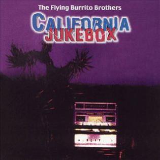 the-flying-burrito-brothers-california-jukebox.jpg
