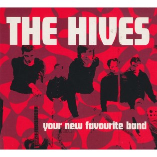 The Hives – Your New Favourite Band