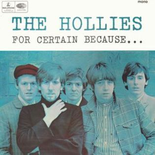 the-hollies-for-certain-because.jpg