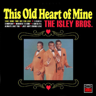 the-isley-brothers-this-old-heart-of-mine.jpg