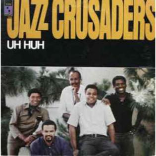 the-jazz-crusaders-uh-huh.jpg