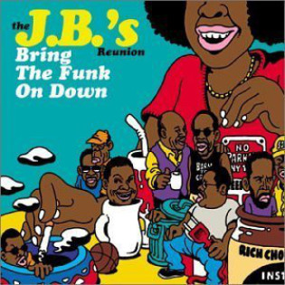 the-jbs-reunion-bring-the-funk-on-down.jpg