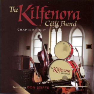 the-kilfenora-ceili-band-featuring-don-stiffe-chapter-eight.jpg