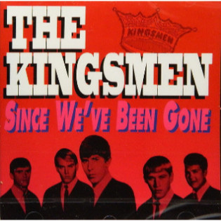 the-kingsmen-since-weve-been-gone.jpg