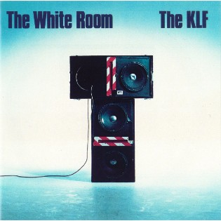 The KLF – The White Room