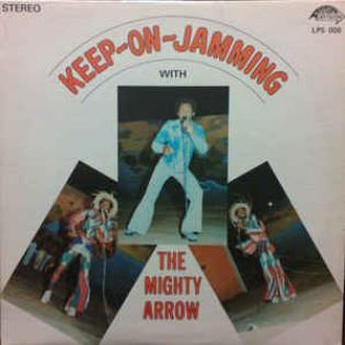 the-mighty-arrow-keep-on-jamming.jpg