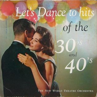 Let's Dance To The Hits Of The '30s And '40s