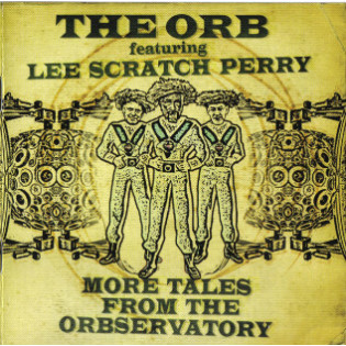 the-orb-lee-scratch-perry-more-tales-from-the-orbservatory.jpg