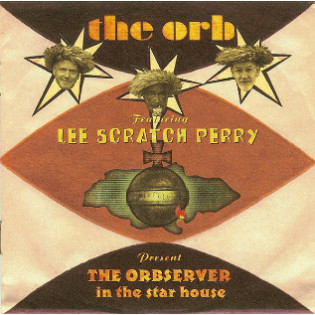 the-orb-lee-scratch-perry-the-orbserver-in-the-star-house.jpg