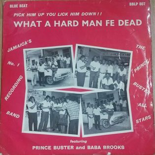 the-prince-buster-all-stars-what-a-hard-man-fe-dead.jpg