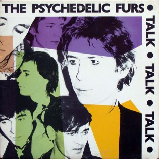 The Psychedelic Furs – Talk Talk Talk