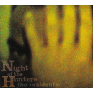 the-residents-night-of-the-hunters.png