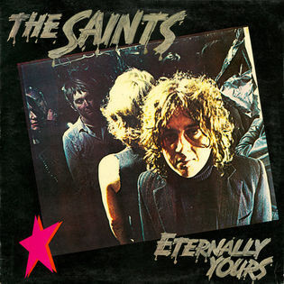 The Saints – Eternally Yours