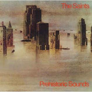 the-saints-prehistoric-sounds.jpg
