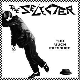 the-selecter-too-much-pressure.jpg