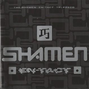 The Shamen – En-Tact