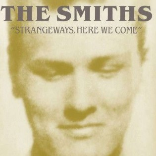 The Smiths – Strangeways, Here We Come