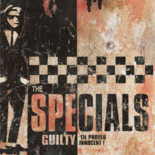 the-specials-guilty-til-proved-innocent.jpg