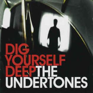 the-undertones-dig-yourself-deep.jpg