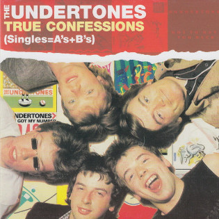 the-undertones-true-confessions-singles-and-b-sides.jpg