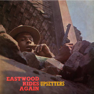 the-upsetters-eastwood-rides-again.jpg