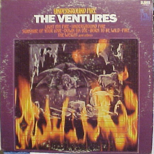 the-ventures-underground-fire.jpg