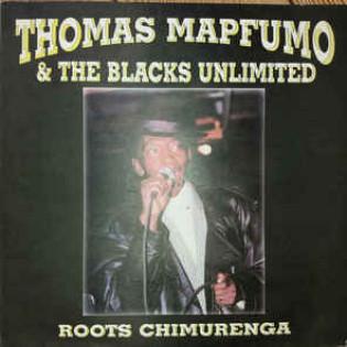 thomas-mapfumo-and-the-blacks-unlimited-roots-chimurenga.jpg