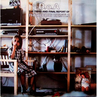 Throbbing Gristle – D.o.Aː The Third And Final Report