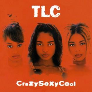 TLC – CrazySexyCool