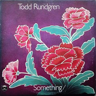Todd Rundgren – Something / Anything?