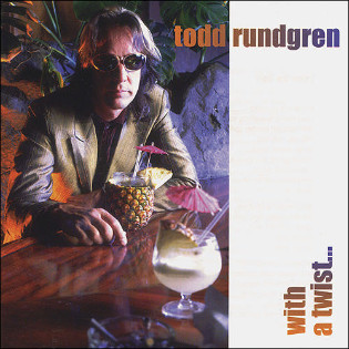 todd-rundgren-with-a-twist.jpg