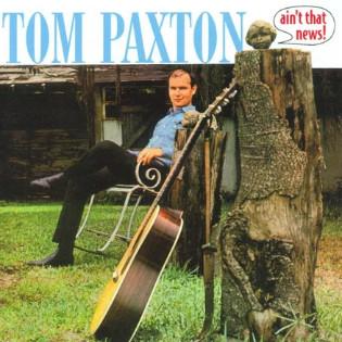 tom-paxton-aint-that-news.jpg