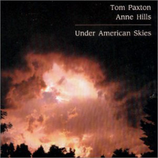 tom-paxton-and-anne-hills-under-american-skies.jpg