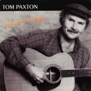 tom-paxton-and-loving-you.jpg