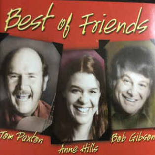 tom-paxton-anne-hills-and-bob-gibson-best-of-friends.jpg