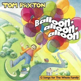 tom-paxton-balloon-alloon-alloon.jpg