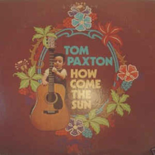 tom-paxton-how-come-the-sun.jpg