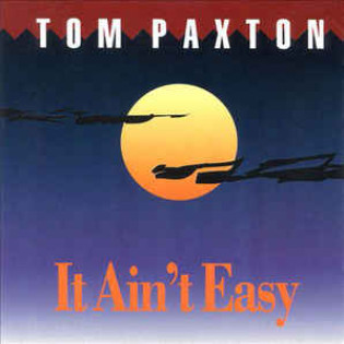 tom-paxton-it-aint-easy.jpg